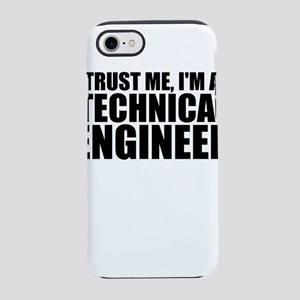 Trust Me, I'm A Technical Engineer iPhone 8/7