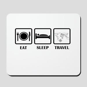 Eat Sleep Travel Mousepad