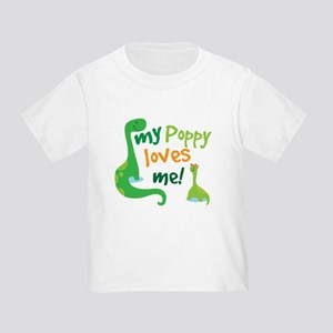 My Poppy Loves Me Toddler T-Shirt