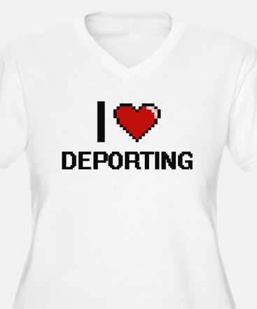 I love Deporting Plus Size T-Shirt