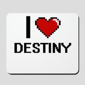 I love Destiny Mousepad