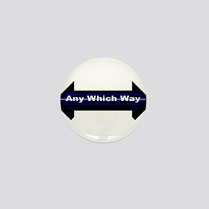 Any Which Way LP Mini Button