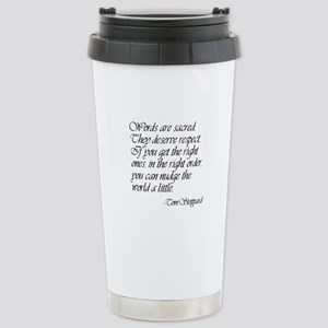 Quotes - Words are Sacred Mugs