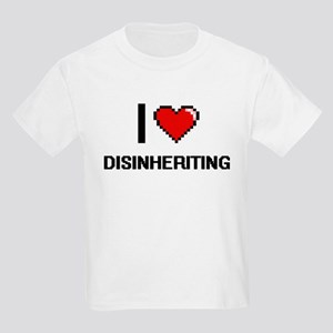 I love Disinheriting T-Shirt
