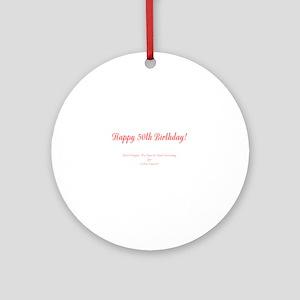 50th Birthday Get a Colonoscopy S Ornament (Round)