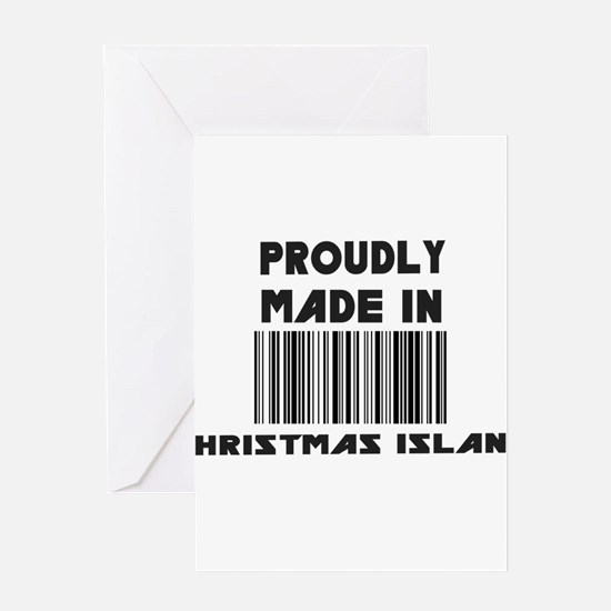 Proudly Made in Christmas Isl Greeting Card
