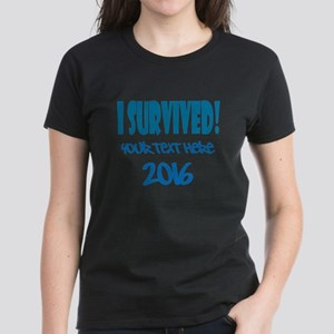 Custom I Survived Women's Dark T-Shirt
