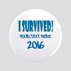 Custom I Survived Button