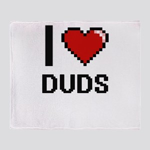 I love Duds Throw Blanket