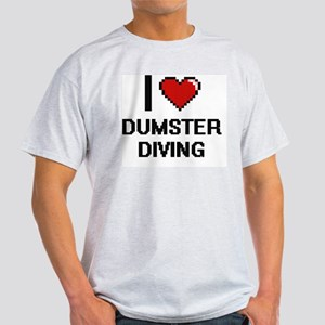 I love Dumster Diving T-Shirt