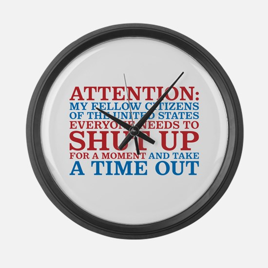 We all need a time out Large Wall Clock