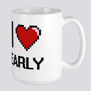 I love EARLY Mugs