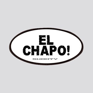 EL CHAPO - SHORTY! Patch