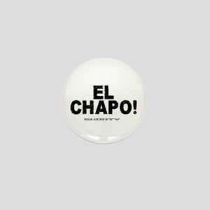 EL CHAPO - SHORTY! Mini Button