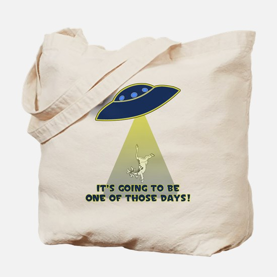 UFO-FLYING COW ABDUCTION-ONE OF THOSE DAYS! Tote B