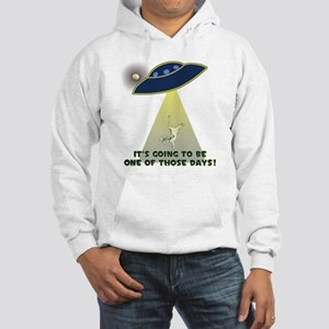 UFO-FLYING COW ABDUCTION-ONE OF THOSE DAYS! Hoodie