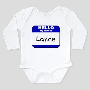 hello my name is lance Infant Bodysuit Body Suit