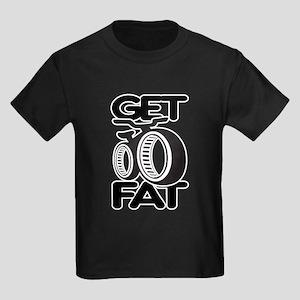 Get Fat Kids Dark T-Shirt