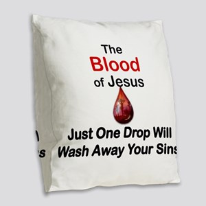 THE BLOOD OF JESUS, JUST ONE D Burlap Throw Pillow