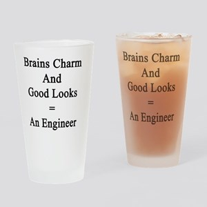 Brains Charm And Good Looks = An En Drinking Glass