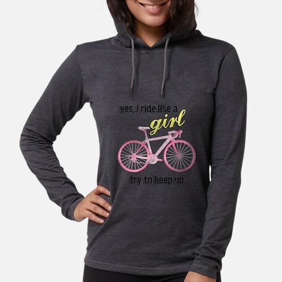 Ride Like A Gir Long Sleeve T-Shirt