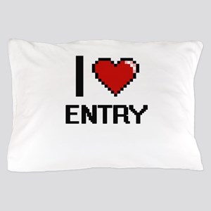 I love Entry Pillow Case