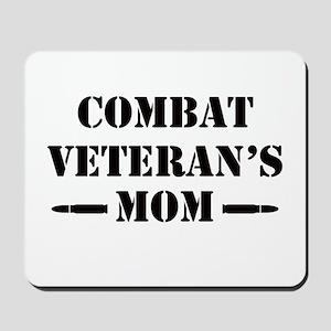 Combat Veteran's Mom Mousepad