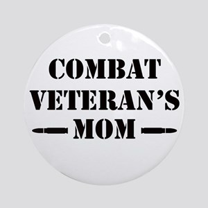 Combat Veteran's Mom Ornament (Round)