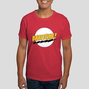 Baritone! Dark T-Shirt