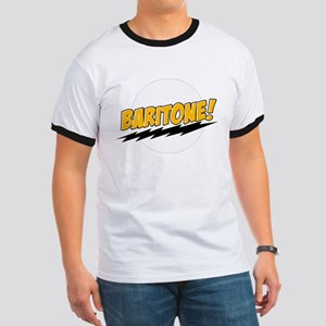 Baritone! Ringer T