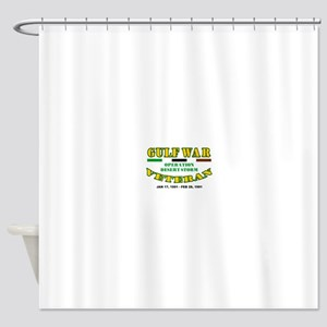 GULF WAR VETERAN OPERATION DESERT S Shower Curtain