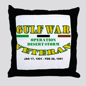 GULF WAR VETERAN OPERATION DESERT STO Throw Pillow