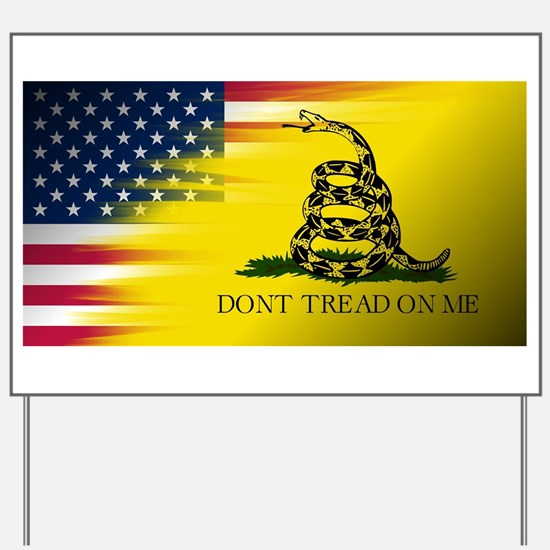 American Flag/Don't tread on Me Yard Sign