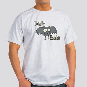 Totally Batshit Light T-Shirt