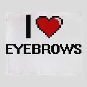 I love EYEBROWS Throw Blanket