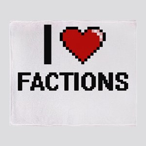 I love Factions Throw Blanket