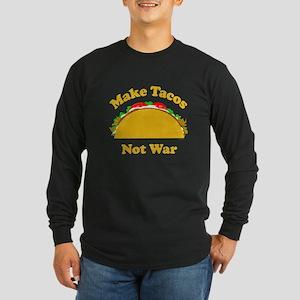 Make Tacos Not War Long Sleeve Dark T-Shirt