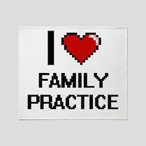 I love Family Practice Throw Blanket