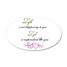 Life is responding to you Decal Wall Sticker
