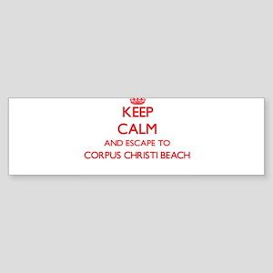 Keep calm and escape to Corpus Chri Bumper Sticker