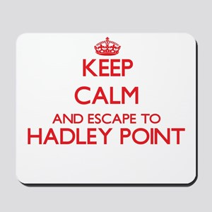 Keep calm and escape to Hadley Point Mai Mousepad