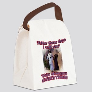 This changes everything Canvas Lunch Bag