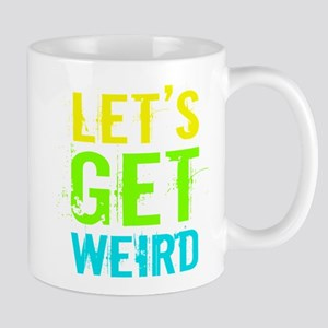 Get Weird Mugs