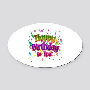 Happy Birthday To You Oval Car Magnet
