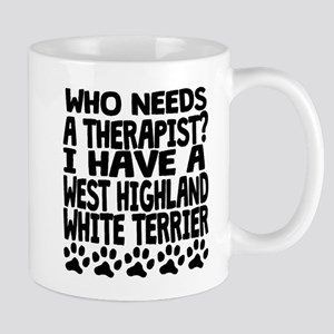 I Have A West Highland White Terrier Mugs
