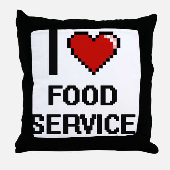 I love Food Service Throw Pillow