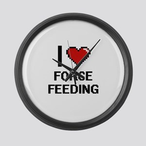 I love Force Feeding Large Wall Clock