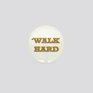 Dewey Cox - Walk Hard Mini Button