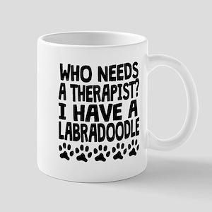 I Have A Labradoodle Mugs