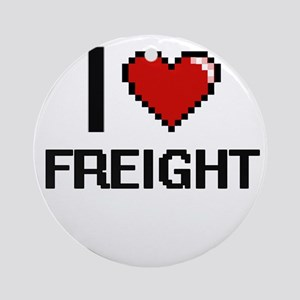 I love Freight Ornament (Round)